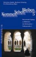 Kommen - Sehen - Bleiben