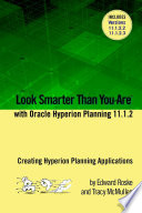 Look Smarter Than You Are with Hyperion Planning 11 1 2  Creating Hyperion Planning Applications