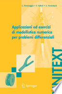 Applicazioni ed esercizi di modellistica numerica per problemi differenziali