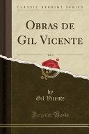 Obras de Gil Vicente, Vol. 3 (Classic Reprint)