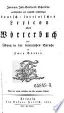 Lateinisch-deutsches (und deutsch-lateinisches) Wörterbuöh. 3. Aufl