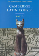 Cambridge Latin Course Unit 2 Student Text North American edition