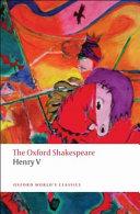 The Oxford Shakespeare Henry V