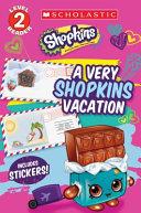 A Very Shopkins Vacation (Shopkins) : sheet....