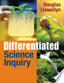 Differentiated Science Inquiry All Students Included Are Methods For Implementation And