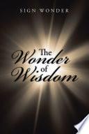 The Wonder of Wisdom
