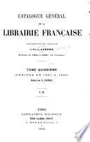 Catalogue g  n  ral de la librairie fran  aise  1891 1899