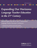 Expanding Our Horizons  Language Teacher Education in the 21st Century