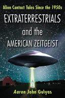 download ebook extraterrestrials and the american zeitgeist pdf epub
