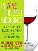 Is Wine the Best Medicine