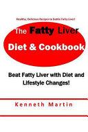 The Fatty Liver Diet Cookbook