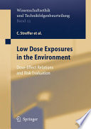 Low Dose Exposures in the Environment