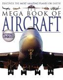 Mega Book of Aircraft