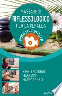 Massaggio Riflessologico per la Cefalea