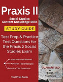 Praxis II Social Studies Content Knowledge 5081 Study Guide