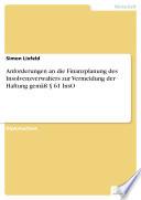 Anforderungen an die Finanzplanung des Insolvenzverwalters zur Vermeidung der Haftung gemäß § 61 InsO