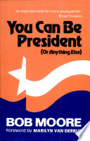You Can Be President