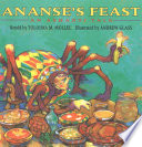 Ananse's Feast By Inviting Him To A Feast He