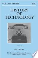 History of Technology Volume 30