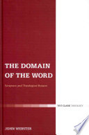 The Domain Of The Word : the nature of scripture and of...