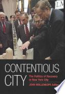 Contentious City