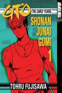 GTO: The Early Years -- Shonan Junai Gumi