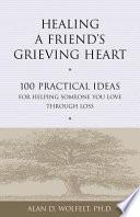Healing a Friend s Grieving Heart