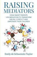 Raising Mediators