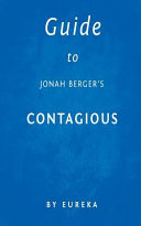 Guide to Jonah Berger s Contagious