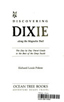 Discovering Dixie along the Magnolia Trail