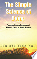 The Simple Science of Being