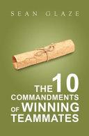 The 10 Commandments Of Winning Teammates