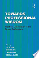 Towards Professional Wisdom book