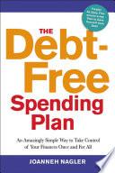 The Debt Free Spending Plan