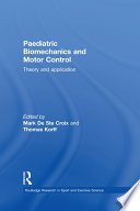 Paediatric Biomechanics and Motor Control