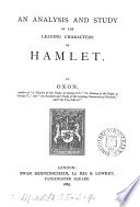 An analysis and study of the leading characters of Hamlet