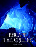 Escape the Greene - Sequel to Beyond the Greene