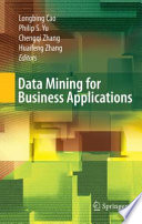 Data Mining For Business Applications : development outcomes on methodologies, techniques, approaches...