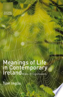 Meanings of Life in Contemporary Ireland