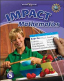 Math Connects  Grade 5  IMPACT Mathematics  Student Edition