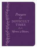 Prayers for Difficult Times Women s Edition