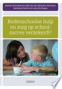 Buitenschoolse hulp en zorg op school: succes verzekerd!?