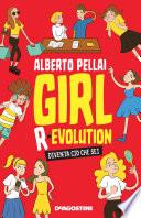 Girl R evolution
