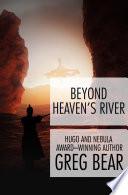 Beyond Heaven s River Book PDF