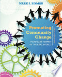 Promoting Community Change  Making It Happen in the Real World
