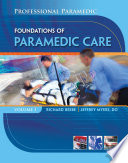 Professional Paramedic  Volume I  Foundations of Paramedic Care