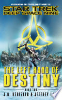The Left Hand Of Destiny Book Two