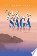 Mom's Saga