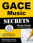 Gace Music Secrets Study Guide