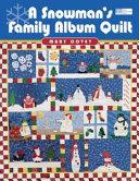 A Snowman s Family Album Quilt